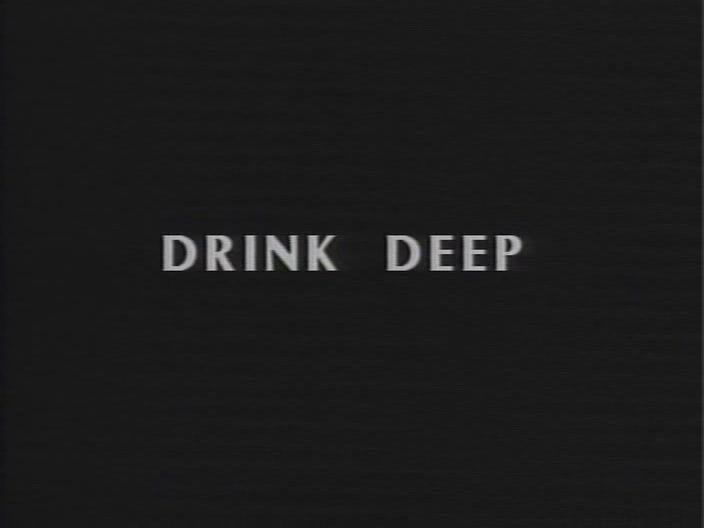 drinkdeep000308171751 Jem Cohen   Drink Deep (1992)