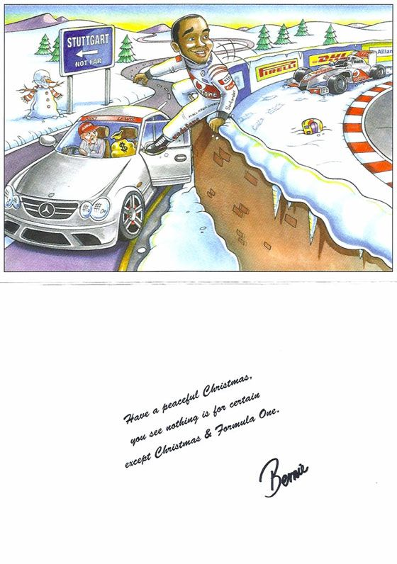 Bernie Ecclestone's Christmas Card 2012. Have a peaceful Christmas, you see nothing is for certain except Christmas & Formula One. Bernie.