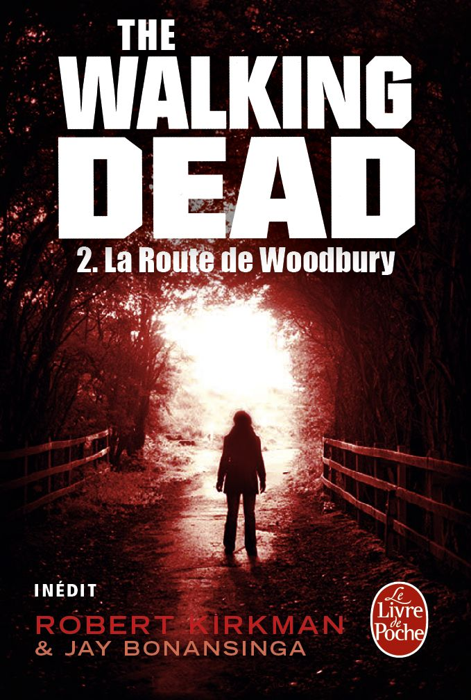 The Walking Dead, Tome 2 : La Route de Woodbur