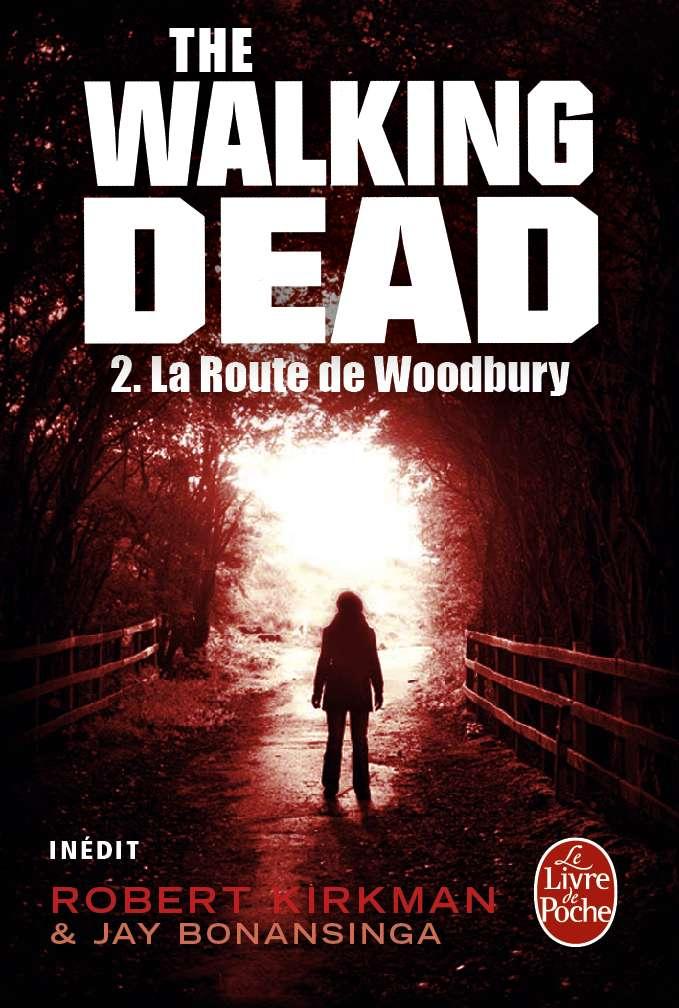 The Walking Dead, Tome 2 : La Route de Woodbur